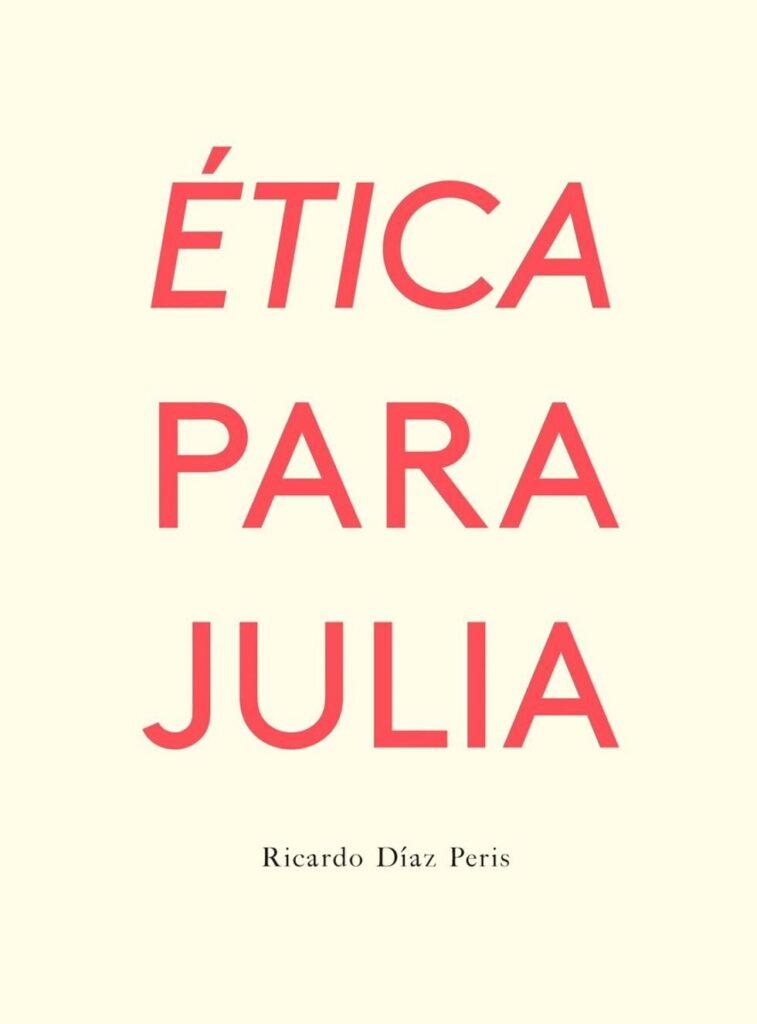Hablamos con el autor de 'ÉTICA PARA JULIA', un libro para los más woke de la generación zeta